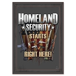 HOMELAND SECURITY STARTS RIGHT HERE