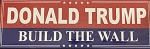 TRUMP BUILD THE WALL BUMPER STICKER (10pc price)