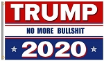 TRUMP 2020 FLAG NO MORE BS RED WHITE BLUE